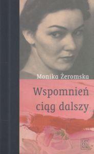http://dedalus.pl/Wspomnien-ciag-dalszy-Monika-zeromska-