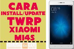 Cara Install/Update TWRP Recovery Xiaomi Mi4S