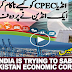 Proved: India is trying to sabotage China Pakistan Economic Corridor