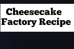 Cheesecake Factory Recipe #cheesecake #factory #recipe #cheesecakefactory #cheese #cakes