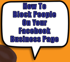 How To Block People On Facebook Page