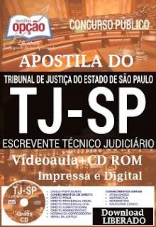 Apostila Concurso TJ-SP 2017 Impressa, com Vídeo-aula para Escrevente.GRÁTIS CD ROM.