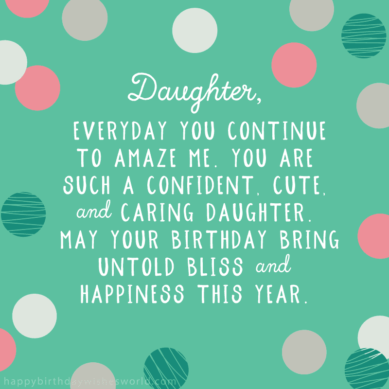 200+ Best Birthday Wishes For Daughter from Dad (2019