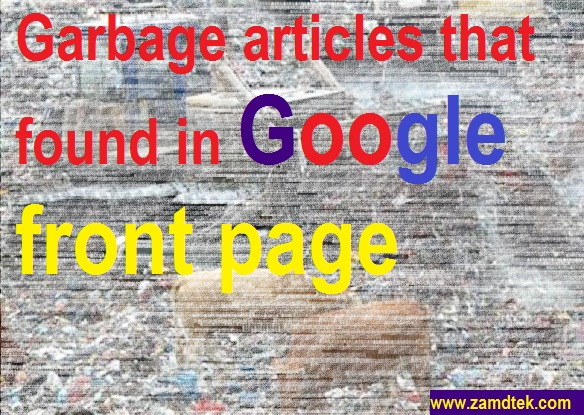 How to write Garbage article that rank high or occupy first place in Google Search engine.