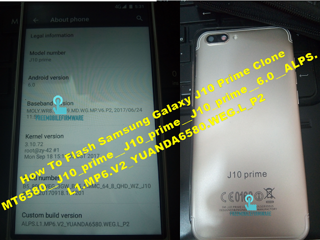 How To Flash Samsung Galaxy J10 Prime Clone MT6580__J10_prime__J10_prime__J10_prime__6.0__ALPS.L1.MP6.V2_YUANDA6580.WEG.L_P2