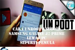 Cara Unroot Android SAMSUNG GALAXY J7 PRIME Lewat PC Seperti Pemula