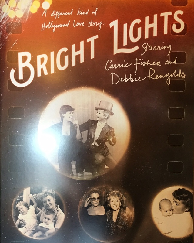 Bright Lights: Starring Carrie Fisher and Debbie Reynolds Directors: Alexis Bloom, Fisher Stevens Starring: Carrie Fisher, Debbie Reynolds, Todd Fisher.