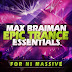 Trance Euphoria - Max Braiman Epic Trance Essentials Full [MEGA] [+Enlaces Intercambiables]