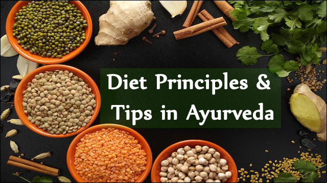 Diet Principles & Tips in Ayurveda