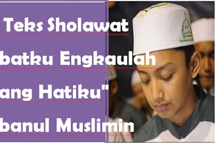 """Lirik Teks Sholawat """"Sahabatku Engkaulah Bintang Hatiku""""- Syubbanul Muslimin Gus Azmi"""