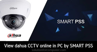 How To Add Dahua Dvr Online In Pc By Smart Pss