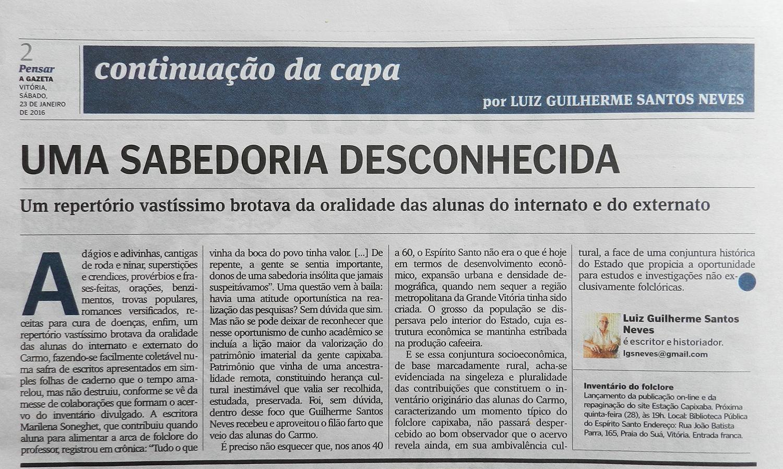 Texto de Luiz Guilherme Santos Neves. Jornal A Gazeta, Caderno Pensar, 23/01/2016, p.3.