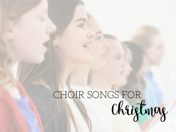 Choir Songs for Christmas and the Holidays