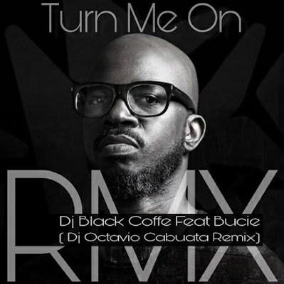 Black Coffe Feat. Bucie – Turn Me On