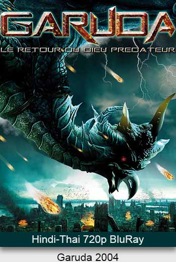 Garuda 2004 Dual Audio 720p BluRay x264 [Hindi – Thai] ESubs
