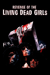 Watch The Revenge of the Living Dead Girls Online Free in HD