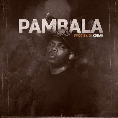 Dj KodaK - Pambala (Original Mix)