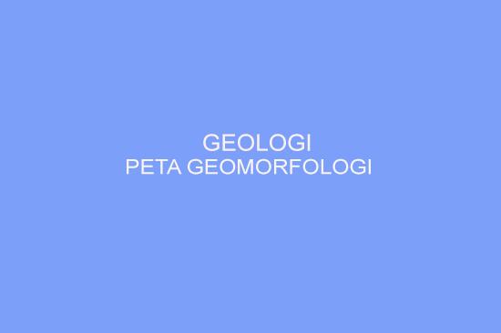 Peta Geomorfologi