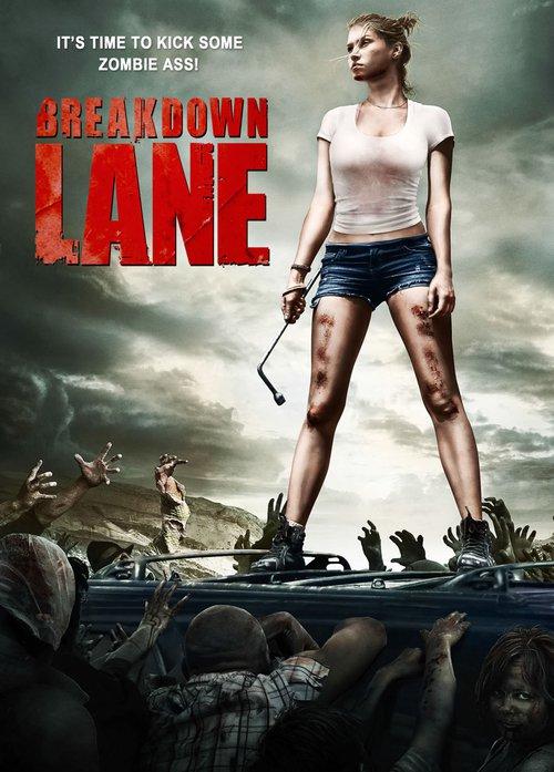 Breakdown Lane, horror, zombies, apocalypse, ужасы, хоррор, зомби, апокалипсис