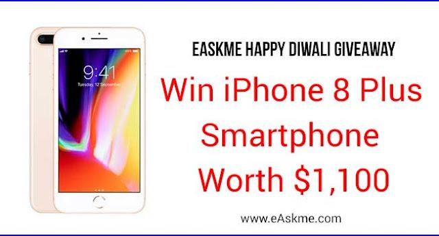 eAskme Happy Diwali Giveaway : Win iPhone 8 Plus Smartphone Worth $1,100: eAskme