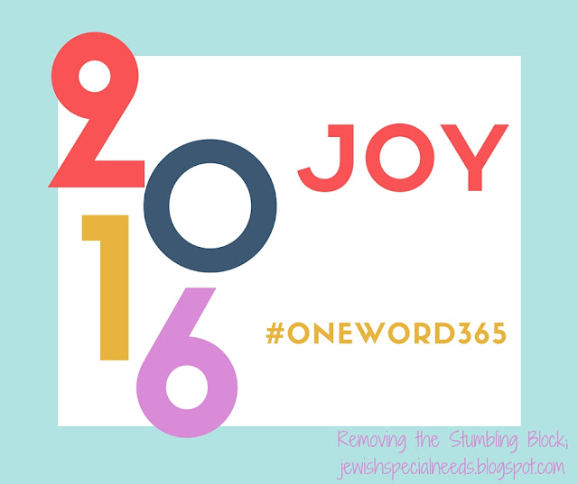 Joy - One Word 365; Removing the Stumbling Block