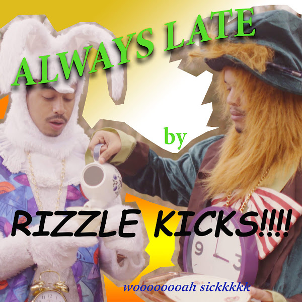 Rizzle Kicks - Always Late - Single Cover