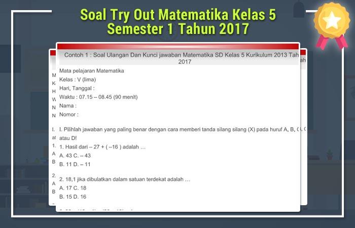 Soal Try Out Matematika Kelas 5 Semester 1 Tahun 2017