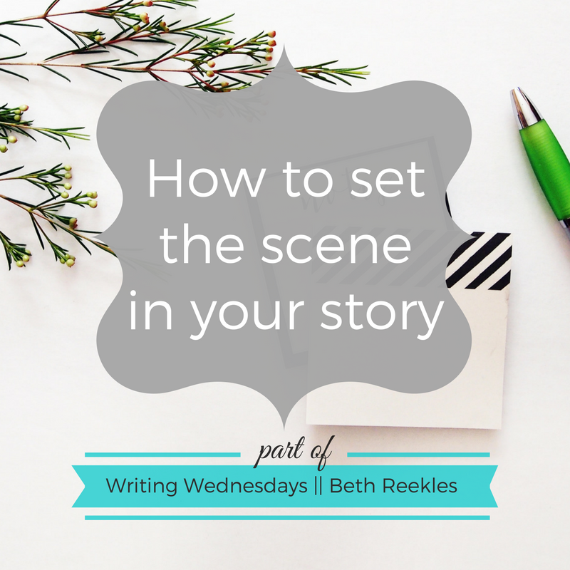 How do you set the scene in your story?