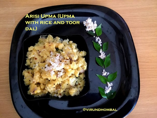 Arisi Upma | Upma with rice and toor dal | How to prepare Arisi Upma | Upma with rice and toor dal with step by step photos | Upma recipes | Arisi Upma is prepared with raw rice, idly rice and toor dal. All the ingredients are powdered in mixer jar and then upma is prepared with this rava. After preparing the rava,  this upma takes just 15 minutes from start to finish.