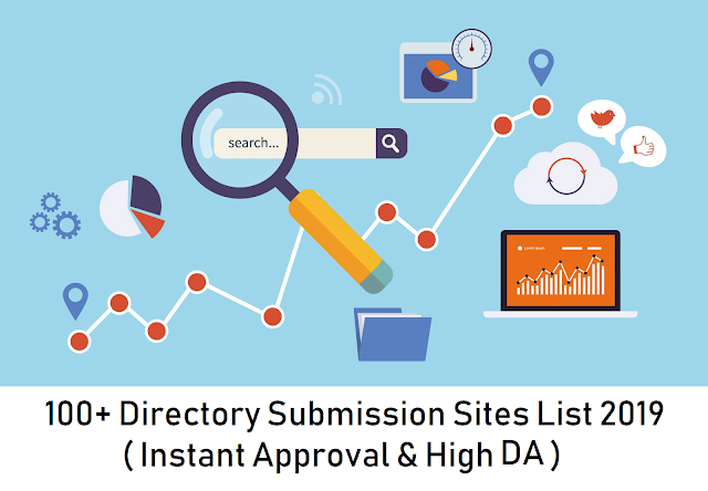 List of 100+ Free Instant Approval Directory Submission Sites - 2019