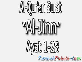 Bacaan Surat Al-Jinn, Al-Qur'an Surat Al-Jinn, terjemahan Surat Al-Jinn, arti Surat Al-Jinn, Latin Surat Al-Jinn, Arab Surat Al-Jinn, Surat Al-Jinn