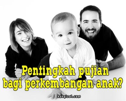 Pentingkah pujian bagi perkembangan anak? - kangizal.com