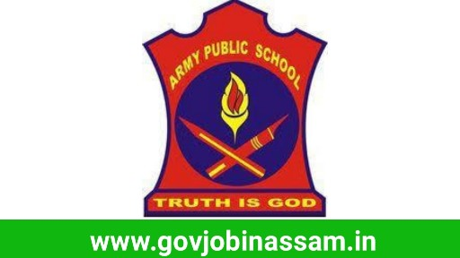 Army Public School, Tezpur Recruitment 2018, govjobinassam