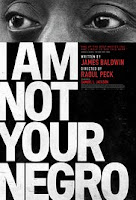 I Am Not Your Negro (2017) - Poster]
