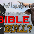 EP 133 - Bible or Bull: Part 3 - 8/13/17