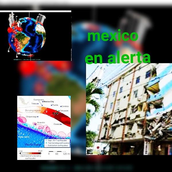 ALERTAS: Alertan De Un Posible Sismo Fuerte En México.
