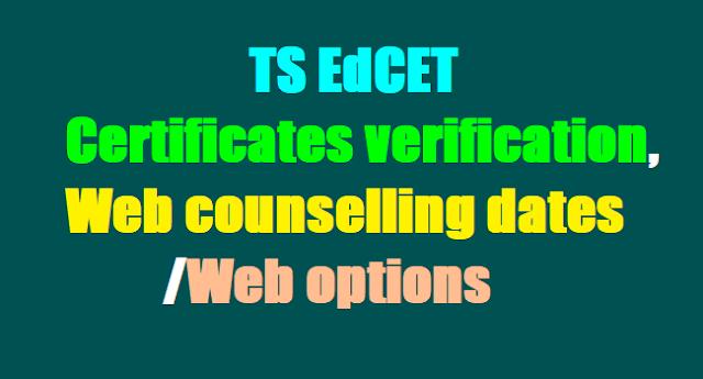 TS EdCET 2018 Certificates verification, Web counselling dates, web options