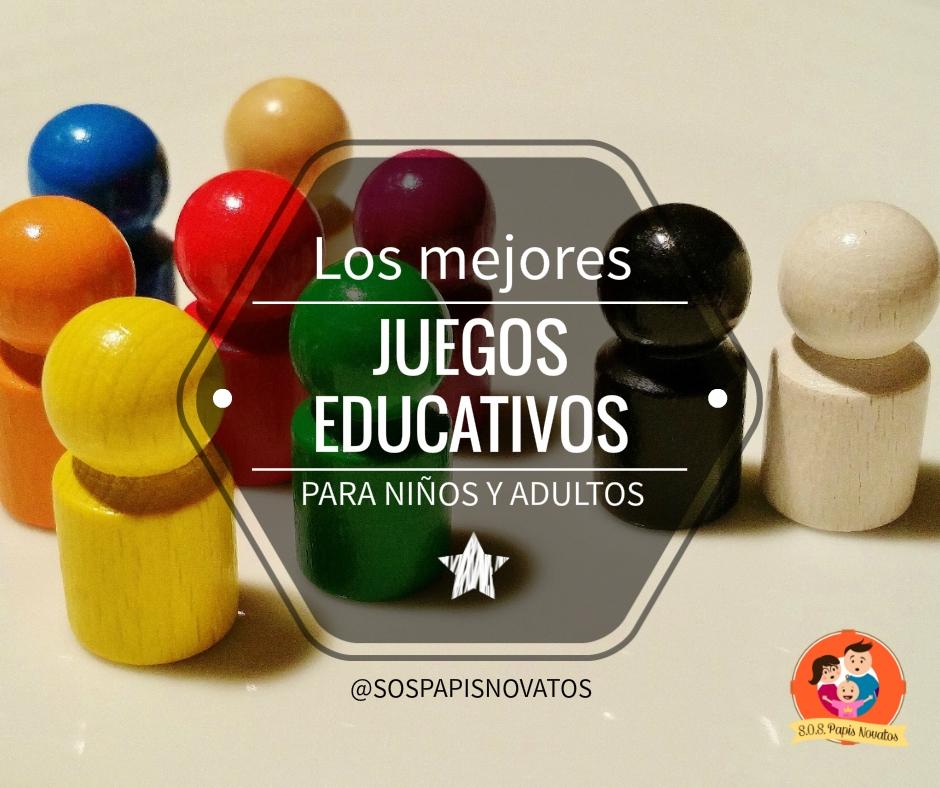 S O S Papis Novatos Los Mejores Juegos Educativos Para Ninos Y