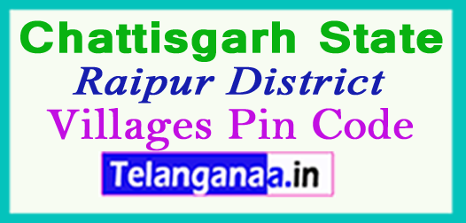 Raipur District Pin Codes in Chattisgarh State