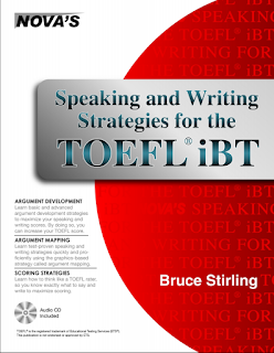 SPEAKING AND WRITING STRATEGIES FOR THE TOEFL by Bruce Stirling