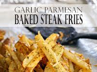 Garlic Parmesan Baked Steak Fries Recipe