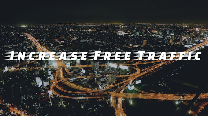 Increase Free Traffic On your Website