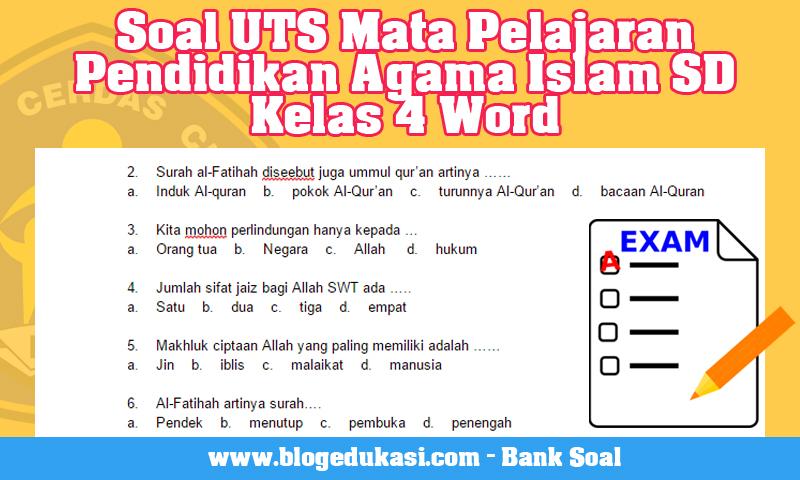 Soal UTS Mata Pelajaran Pendidikan Agama Islam SD Kelas 4 Word