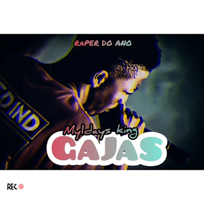 Myldays King - Gajas (2019) | Download Mp3