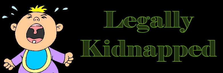 Legally Kidnapped