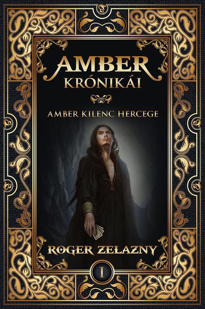 Roger Zelazny - Amber kilenc hercege