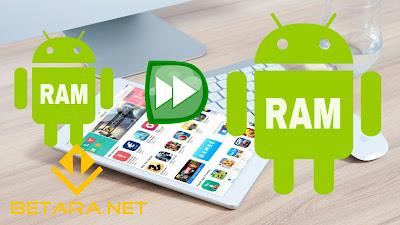 5 Cara Menambah RAM Android Tanpa Root Dalam Waktu 2 Menit