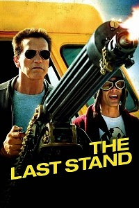 Watch The Last Stand Online Free in HD