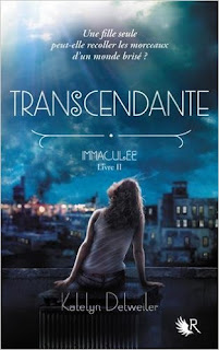 Immaculée T2 : Transcendante - Katelyn Detweiler