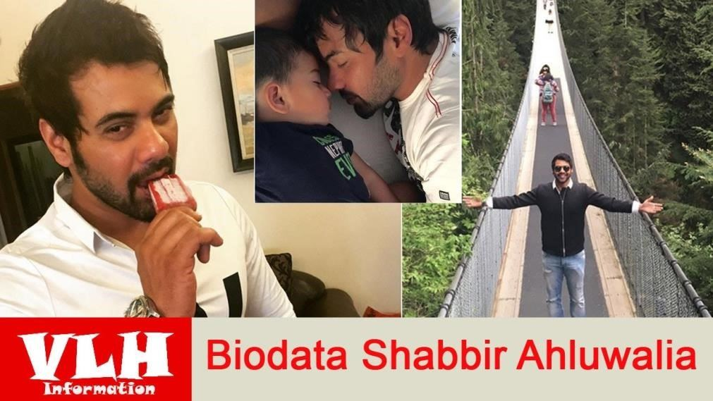 biodata shabbir ahluwalia